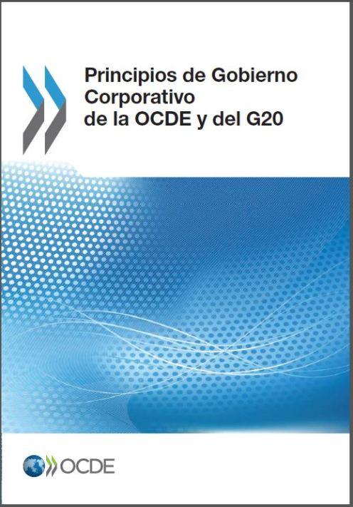 OCDE (2016), Principios de Gobierno Corporativo de la OCDE y del G20, Edición OCDE, Paris. http://dx.doi.org/10.1787/9789264259171-es Spanish